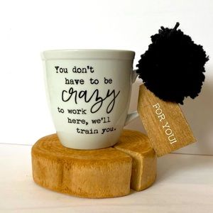Funny Coffee Mug with Quote Office New Employee